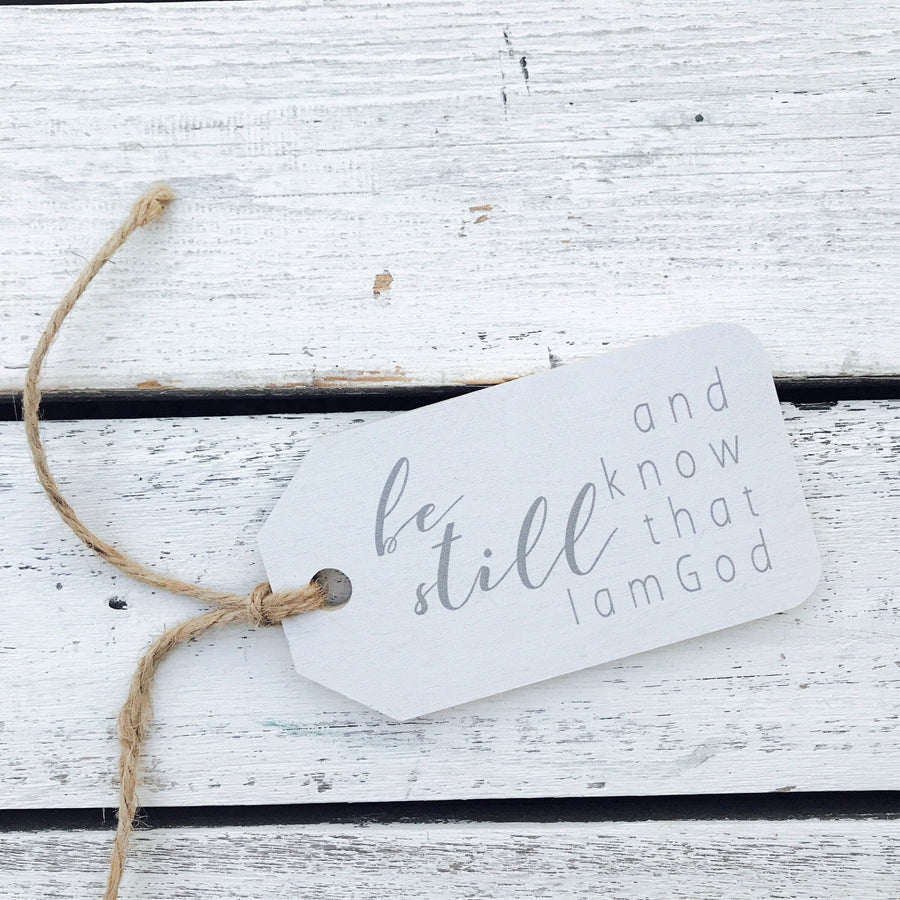 """Be Still and Know I Am God"" Gift Tag"