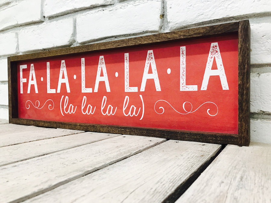 """Fa La La La La"" Christmas Wood Sign"