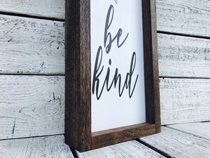 """Be Kind"" Wooden Farmhouse Sign"