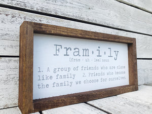 """Framily Definition"" Wooden Farmhouse Sign"