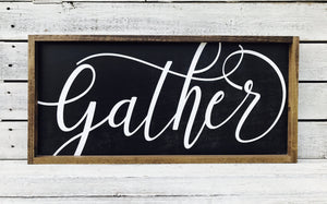 """Gather New"" Wooden Farmhouse Sign"