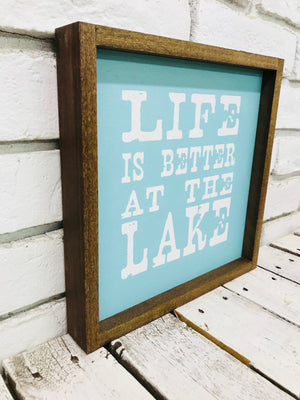 Life is Better at the Lake Turq Square Wood