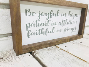 """Be Joyful"" Wooden Sign"