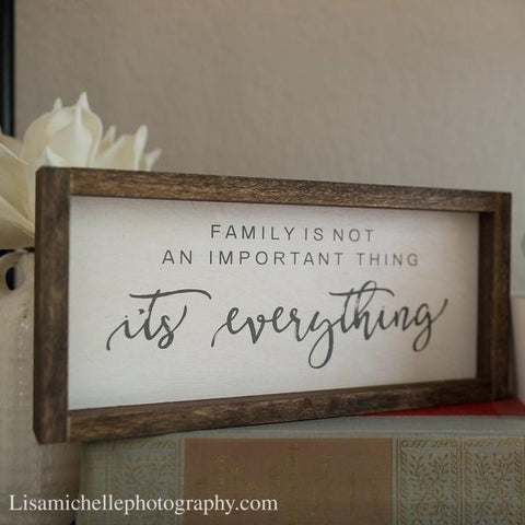 Family is Everything Sign - Wood