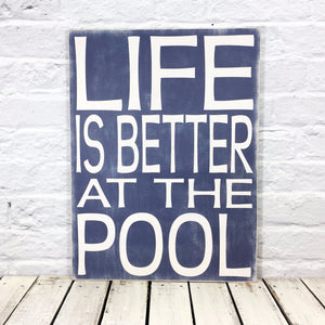 """Life is Better at the Pool"" 15.5"" x 19.5"" Wooden Rectangle Sign in Navy"