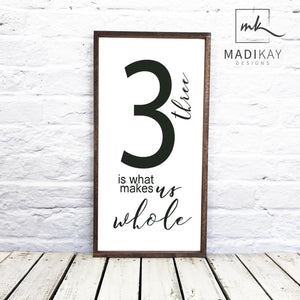 Three is What Makes US Whole