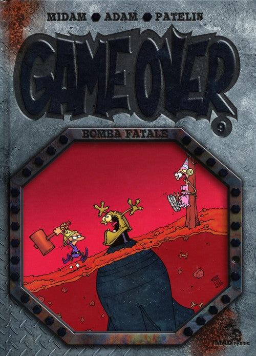 Game Over -9- Bomba Fatale