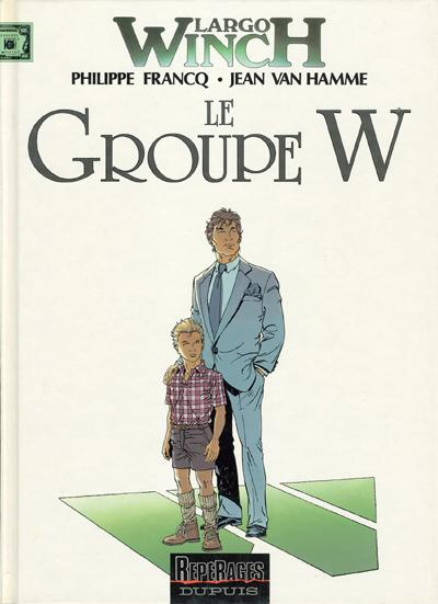 LARGO WINCH - T02 - LE GROUPE W