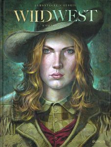 WILD WEST - TOME 1 - CALAMITY JANE