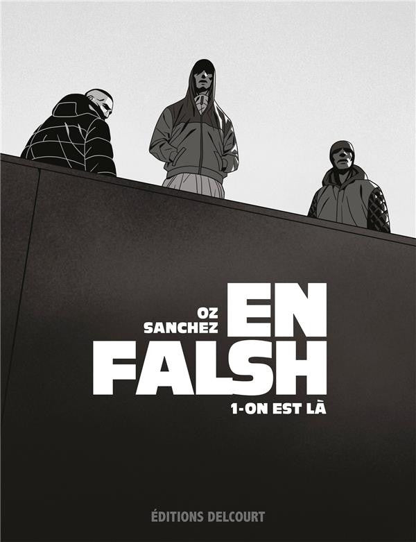 EN FALSH T01 - ON EST LA