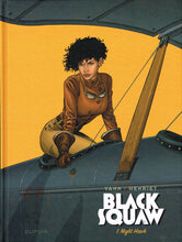 Charger l'image dans la galerie, BLACK SQUAW - TOME 1 - NIGHT HAWK