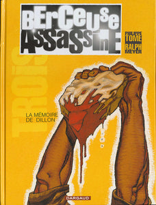 BERCEUSE ASSASSINE - TOME 3 - LA MEMOIRE DE DILLON (REEDITION 2018)