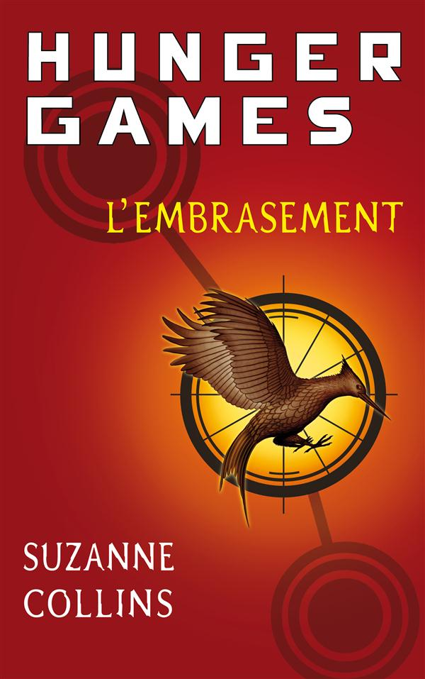 HUNGER GAMES - TOME 2 L'EMBRASEMENT - VOL02