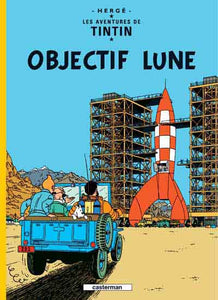 TINTIN - T16 - OBJECTIF LUNE