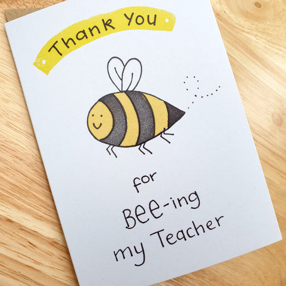 Thank You for BEE-ing my Teacher