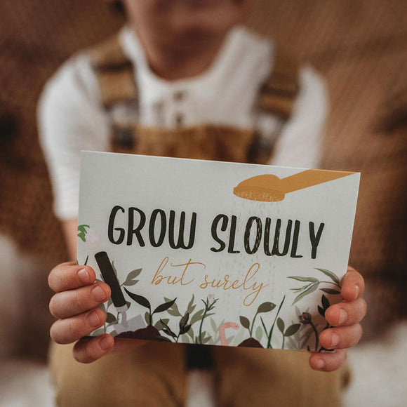 Grow Slowly But Surely Card