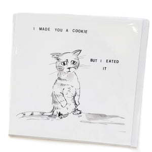 Lolcat card 07 - I made you a cookie but I eated it