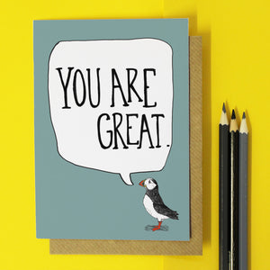 You Are Great Encouragement Card