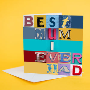 "Typography Card ""Best Mum I Ever Had"""