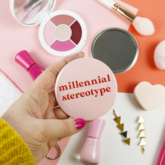 Millennial Stereotype - Pocket Mirror