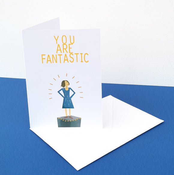 You  Are Fantastic Card