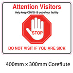 Covid-19 Attention Visitors Coreflute Sign 400mm x 300mm