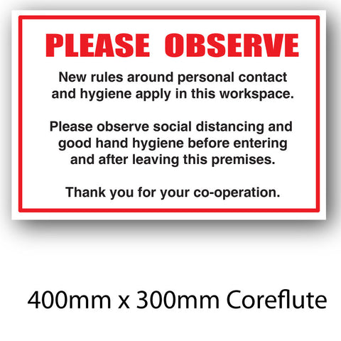 Covid-19 Please Observe Coreflute Sign 400mm x 300mm