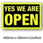 Covid-19 Yes We Are Open Coreflute Sign 400mm x 300mm