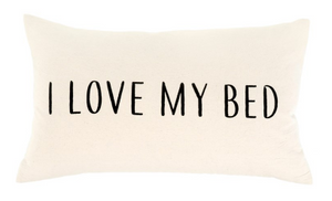 21x12 Love My Bed Pillow / Cushion - Everyday Textiles