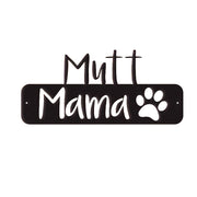 Mutt Mama - Metal Wall Art/Decor