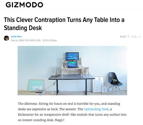 Gizmodo article about The UpStanding Desk