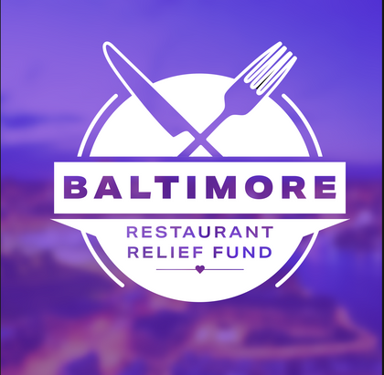 Baltimore Restaurant Relief Fundraiser (B.R.R.F.)