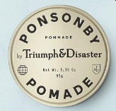 TRIUMPH AND DISASTER - PONSONBY POMADE HAIR PRODUCT