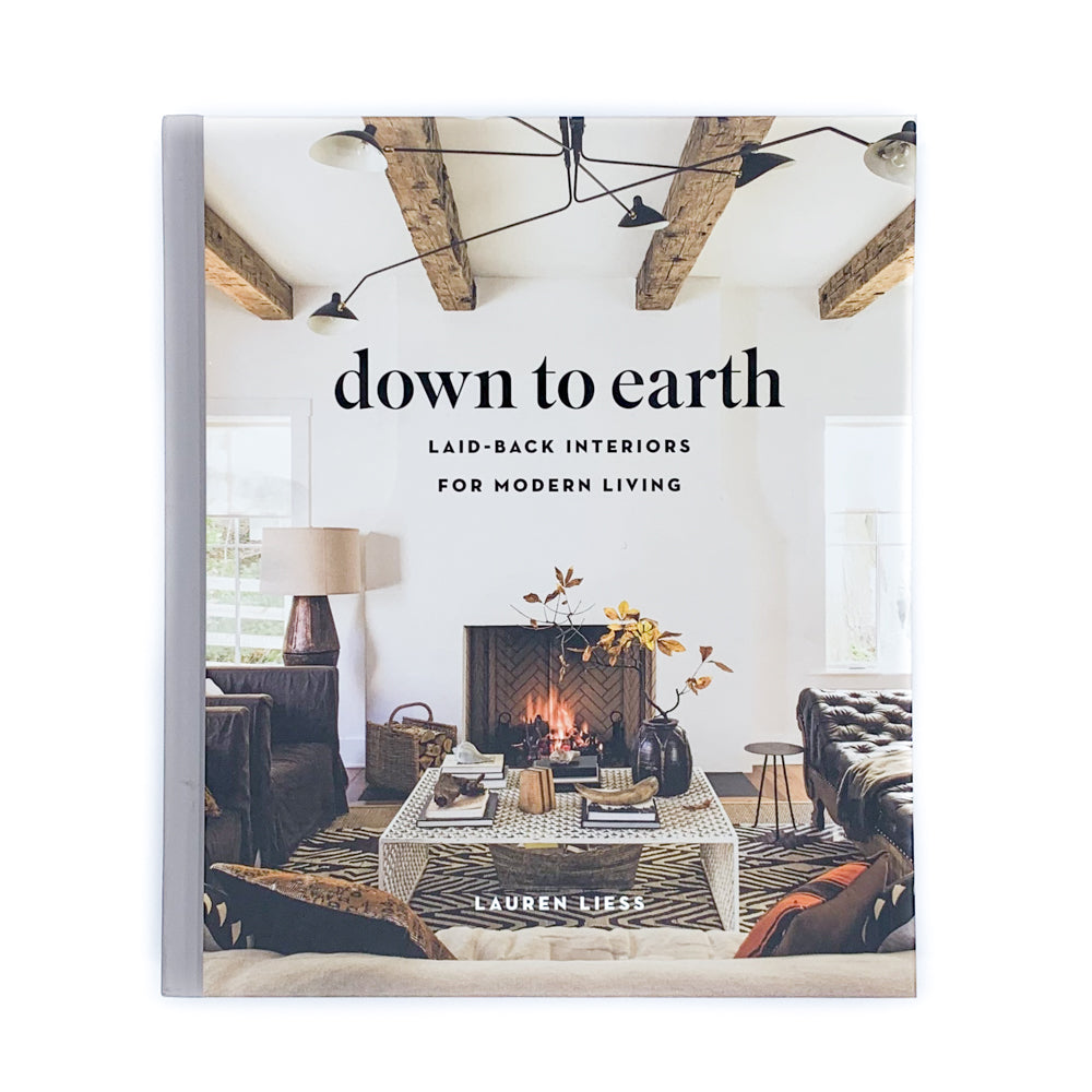 Down to Earth - Laid Back Interiors for Modern Living