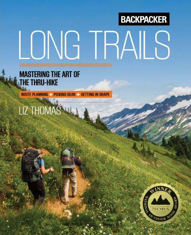 Backpacker Long Trails - Mastering the Art of the Thru-Hike