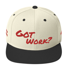 Load image into Gallery viewer, Got Work Snapback Hat