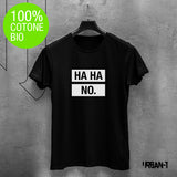 T-shirt UOMO HA HA NO