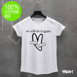 T-shirt DONNA WE WILL...