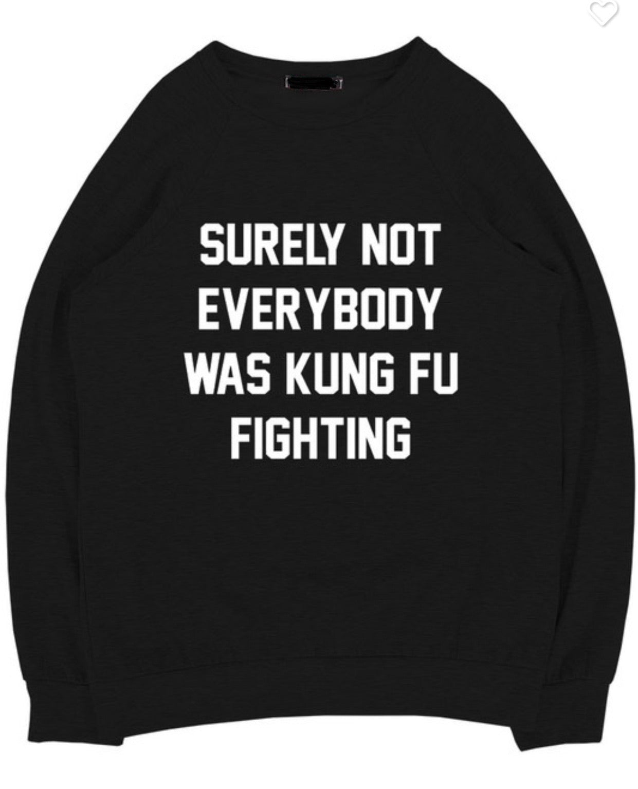 Kung Fu Fighting Pullover