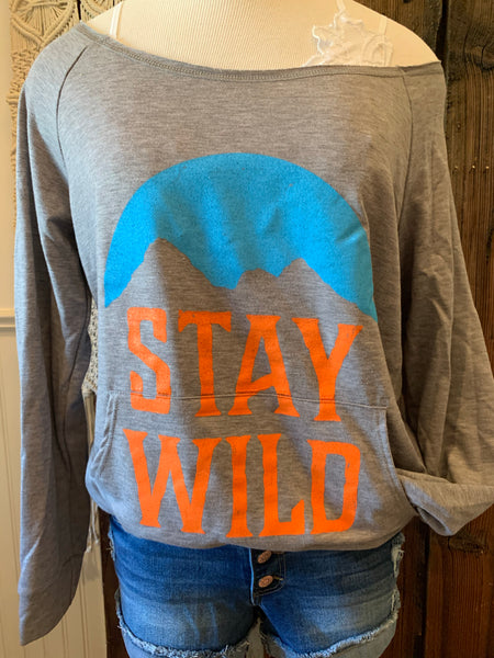 Stay Wild Pullover (small through 3x)