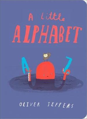 A Little Alphabet - Oliver Jeffers