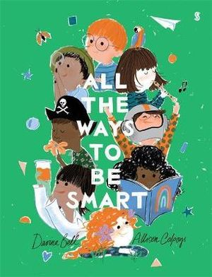 All The Ways To Be Smart - Davina Bell, Allison Colpoys