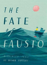 Fate Of Fausto - Oliver Jeffers