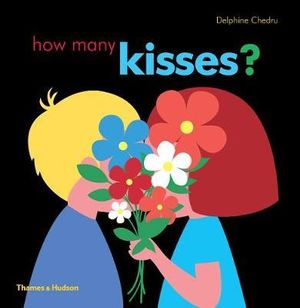 How Many Kisses? - Delphine Chedru