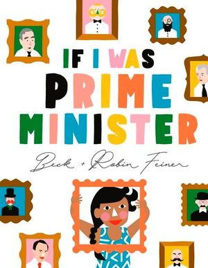 If I Was Prime Minister - Beck Feiner