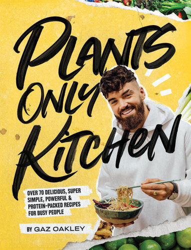 Plants Only Kitchen - Gaz Oakley