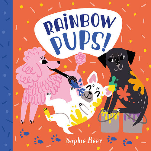 Rainbow Pups - Sophie Beer
