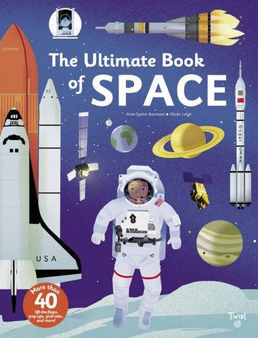 Ultimate Book Of Space - Anne-Sophie Baumann