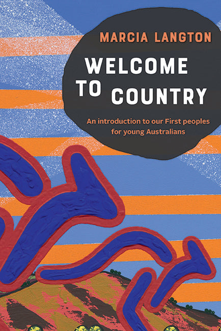 Welcome To Country Youth Edition - Marcia Langton