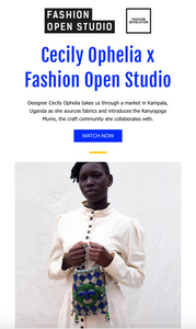 Fashion Open Studio X Cecily Ophelia Film- WATCH NOW!